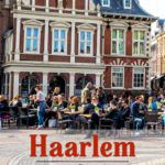 Haarlem Day Trip from Amsterdam Netherlands