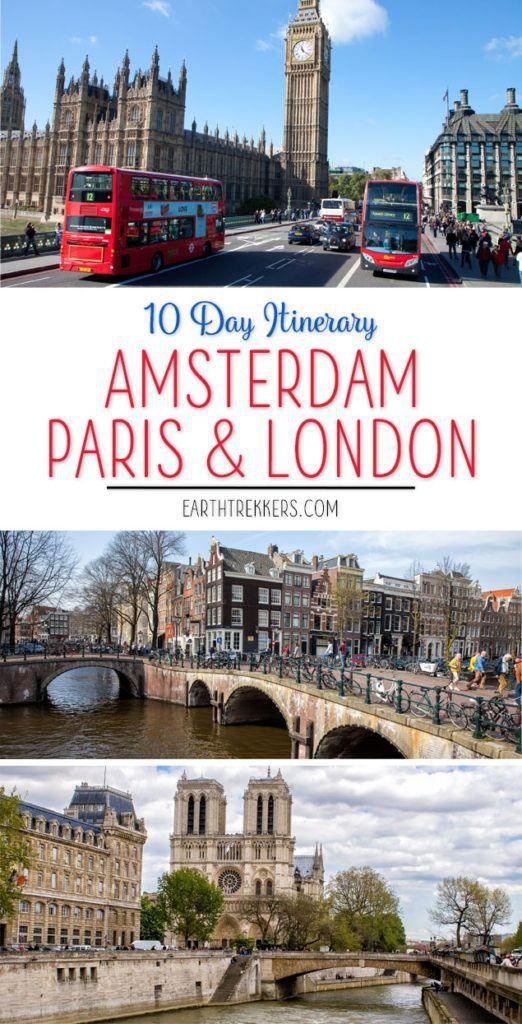London Paris Amsterdam 10 Day Itinerary