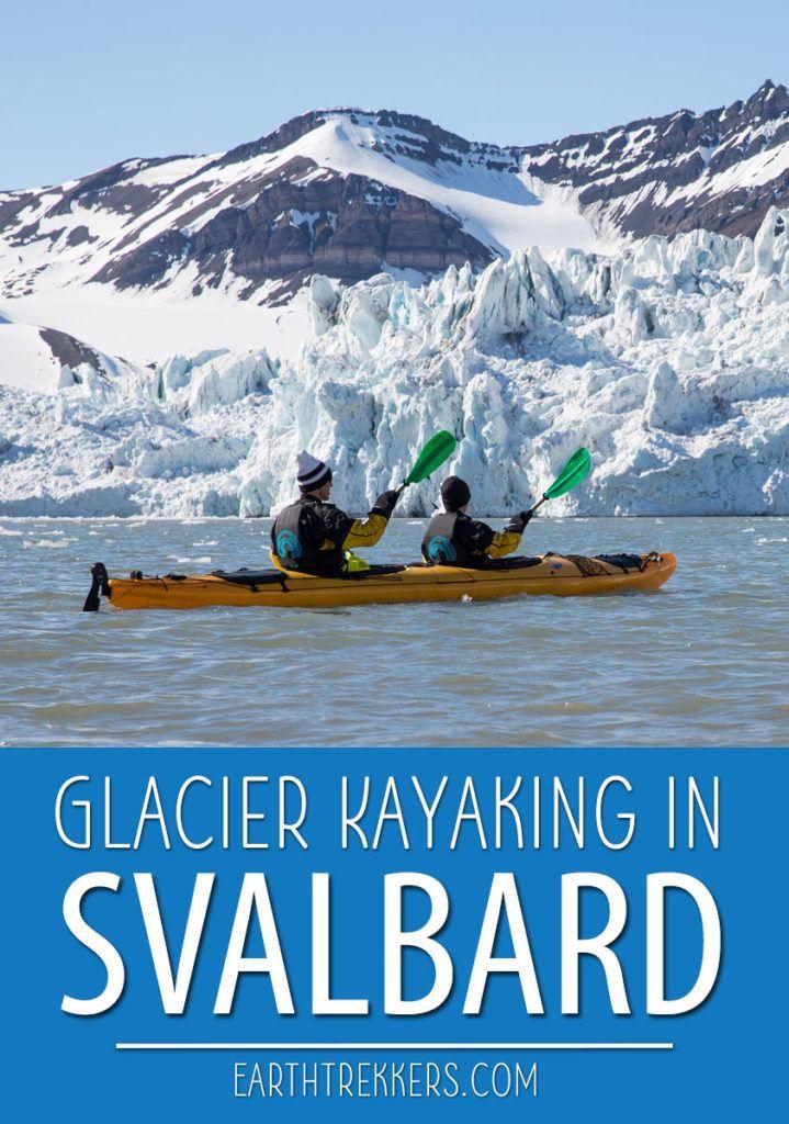 Glacier Kayaking in Svalbard Norway