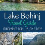 Lake Bohinj Slovenia Travel Guide