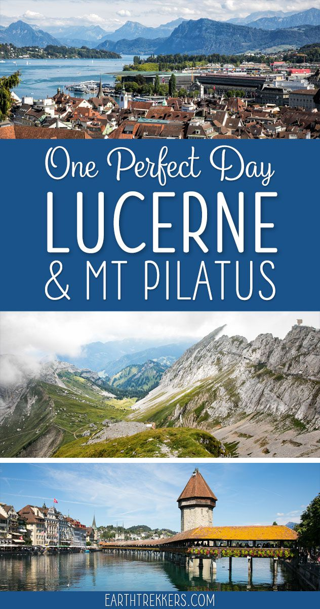 Lucerne and Pilatus One Day Itinerary