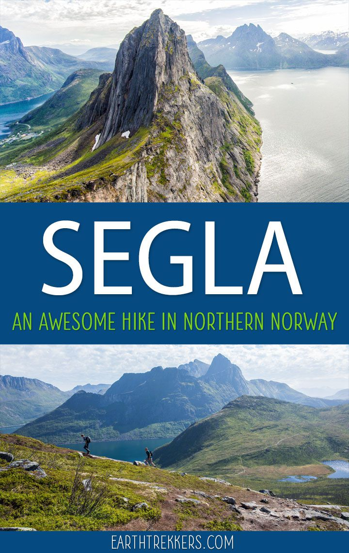 How to hike Segla on the island of Senja in northern Norway. #segla #senja #norway #hiking