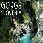 Tolmin Gorge Slovenia Triglav Park