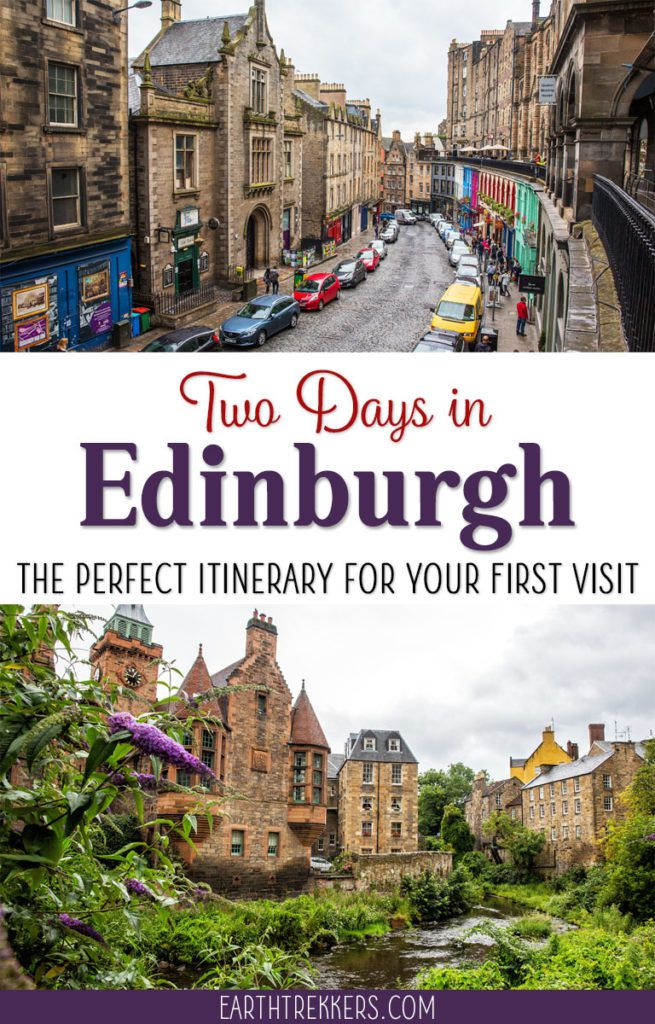 Edinburgh Scotland Travel Itinerary
