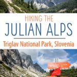 Slovenia Julian Alps Hiking Guide