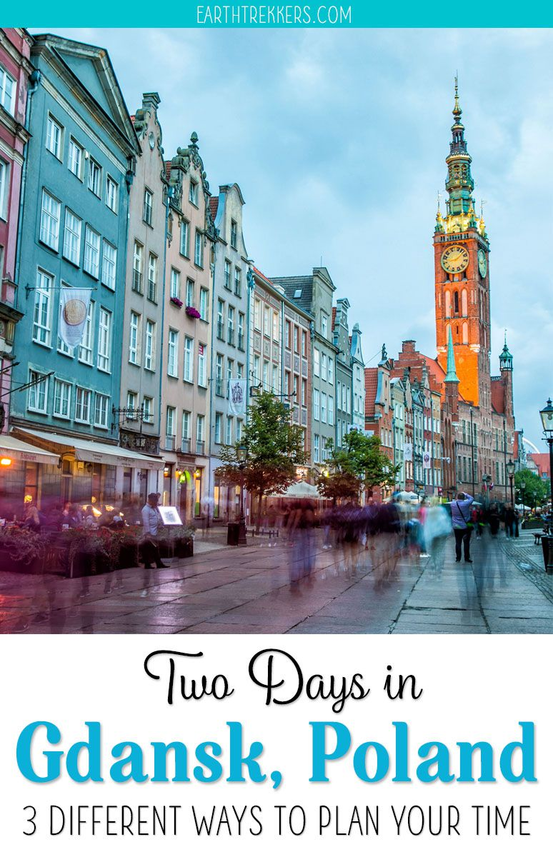 2 Days in Gdansk, Poland: 3 Recommended Itineraries | Earth Trekkers