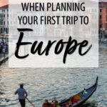First Trip to Europe Itinerary
