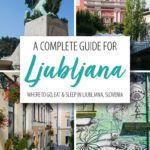 Ljubljana Slovenia Travel Guide