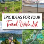 Travel Wish List Ideas
