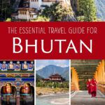 Bhutan Travel Guide and Itinerary
