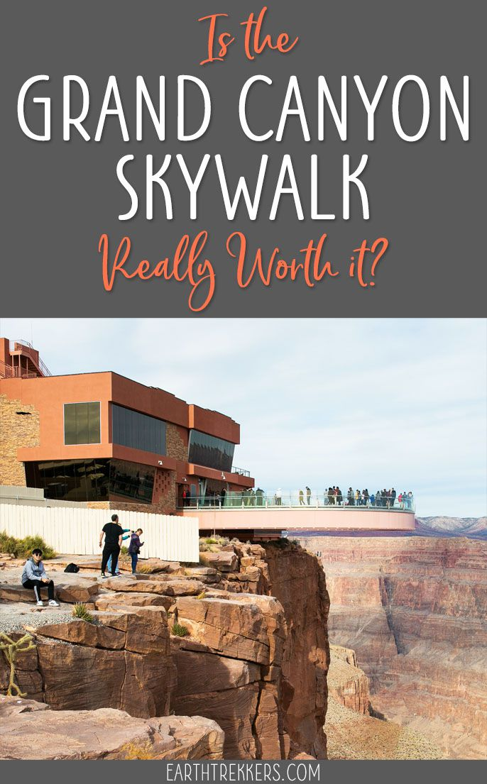 Grand Canyon Skywalk Worth It