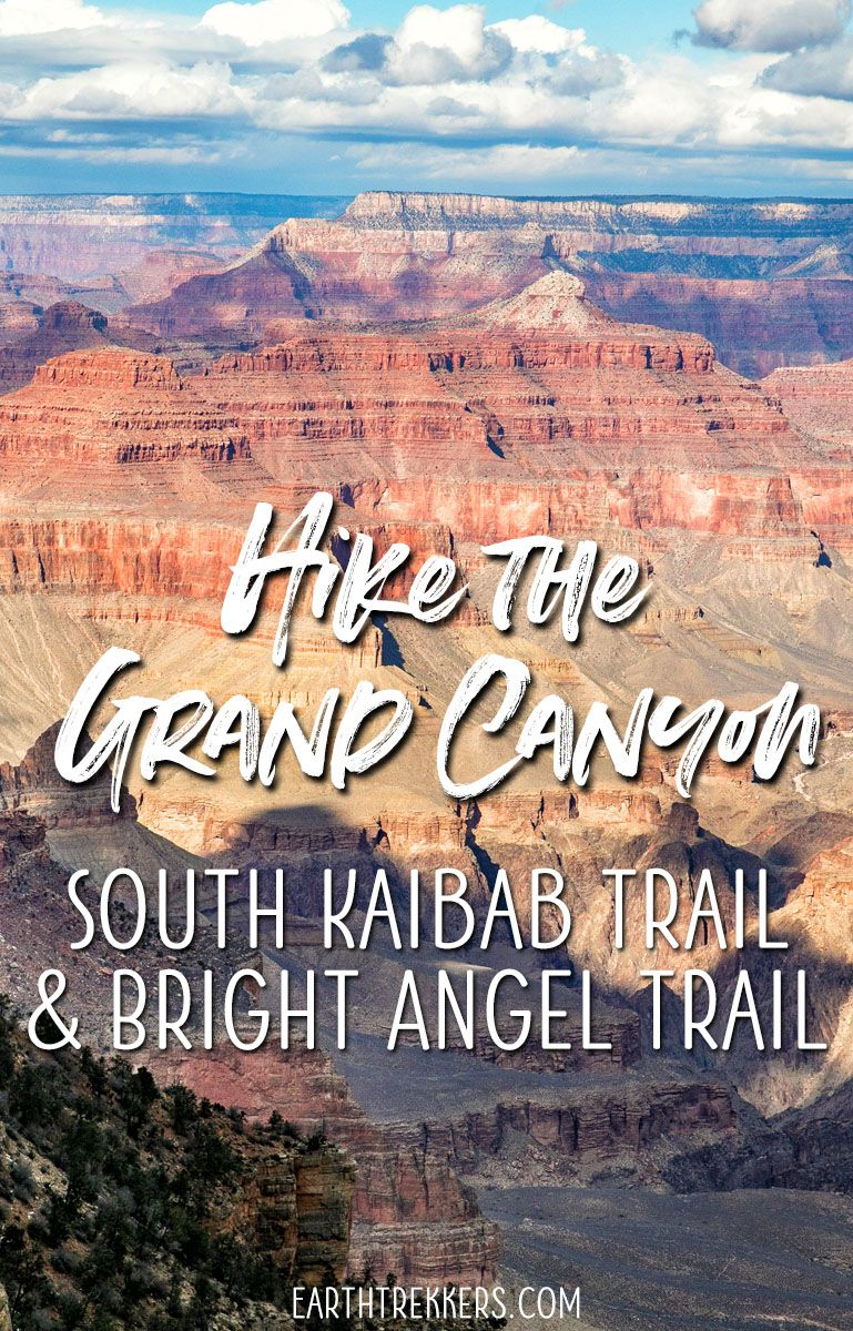 Hike the Grand Canyon on the South Kaibab Trail and Bright Angel Trail. Learn how to do this as a day hike with tips to help you have the best experience. #grandcanyon #hiking #bucketlist #brightangeltrail #southkaibab