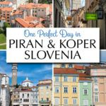 One Day in Piran and Koper