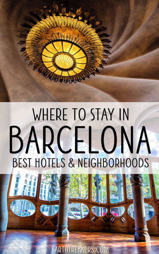 Barcelona Best Hotels and Neighborhoods