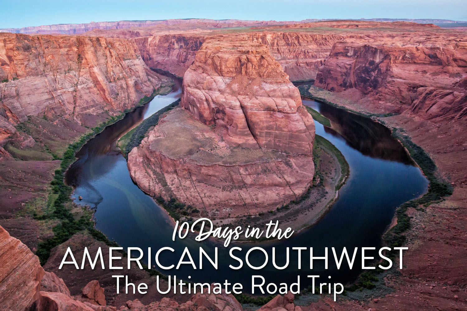 American Southwest Itinerary