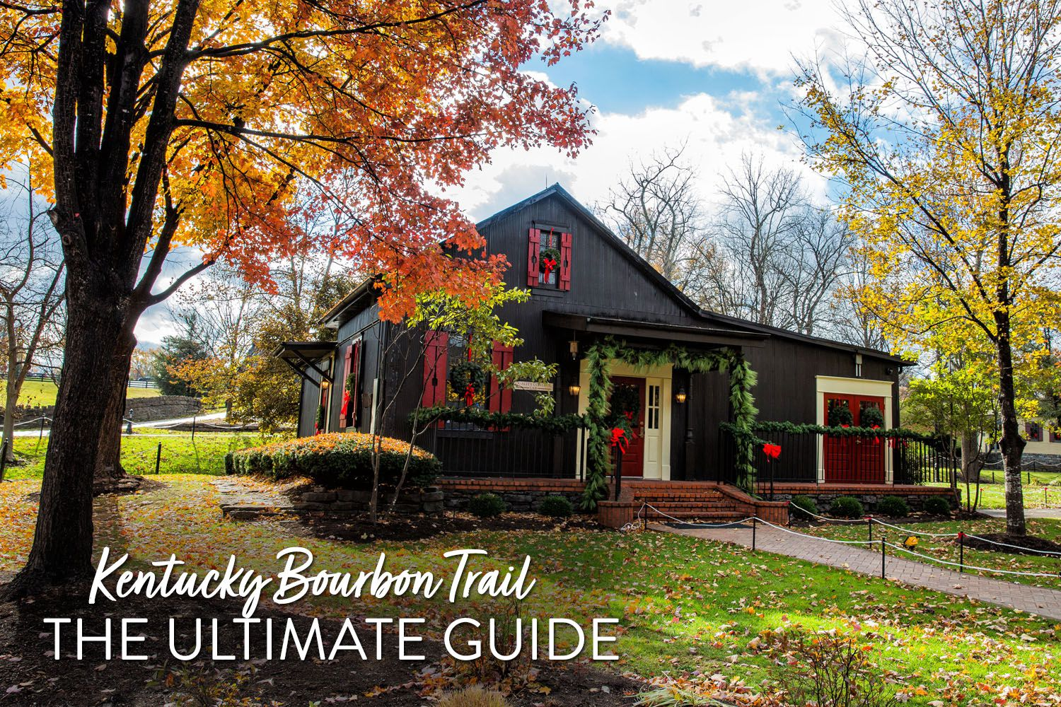 Kentucky Bourbon Trail Guide