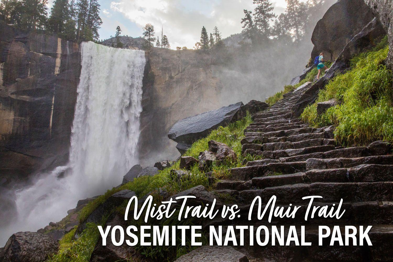 Mist Trail Muir Trail Yosemite