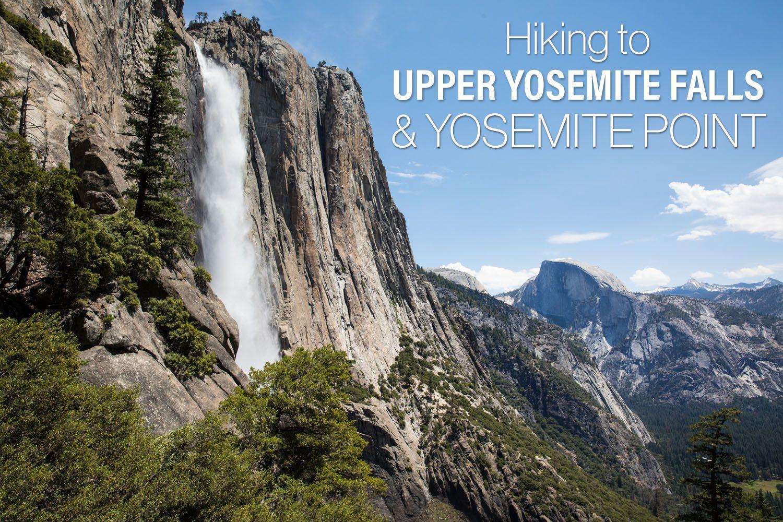 Yosemite Point Hike