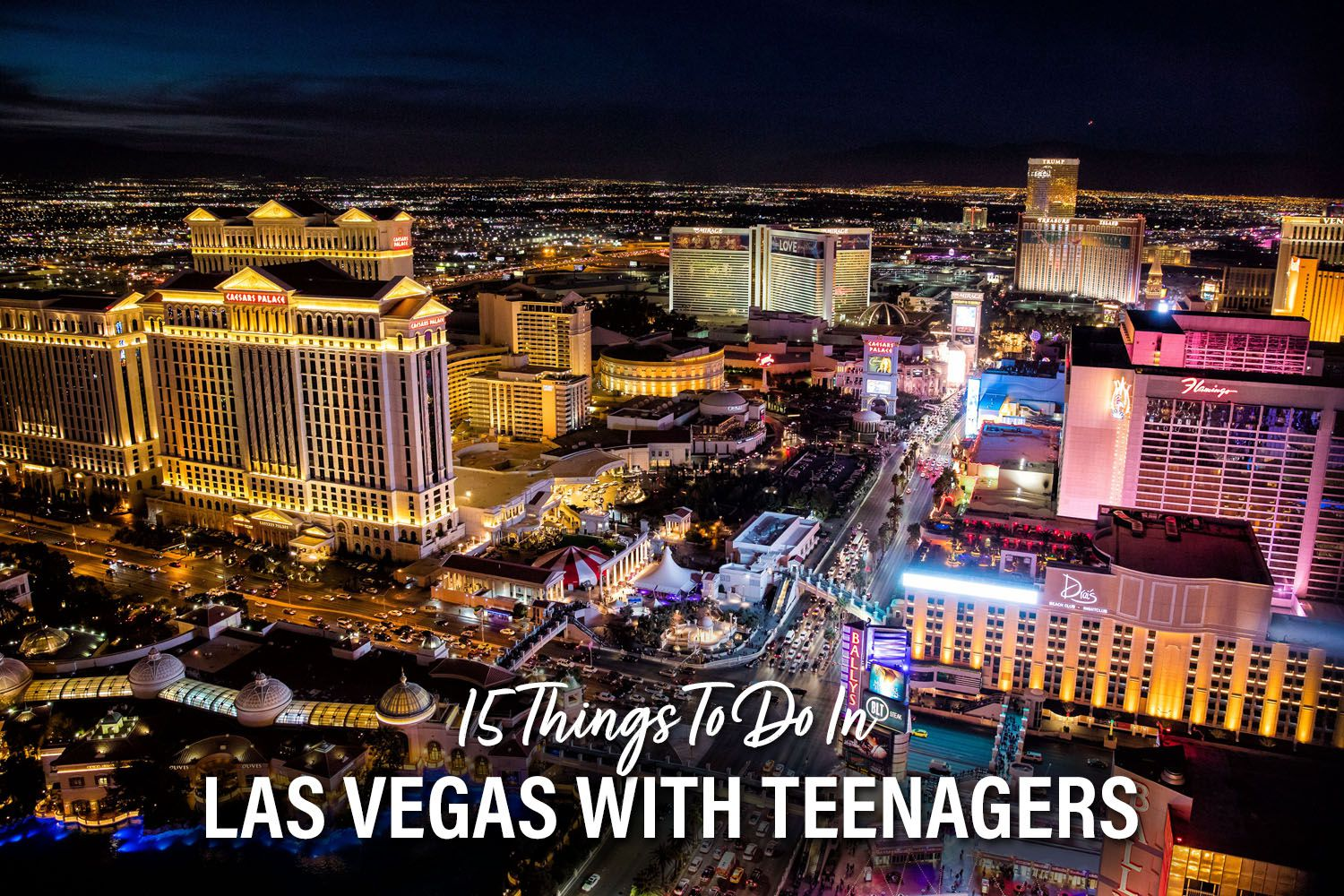 Las Vegas with Teenagers