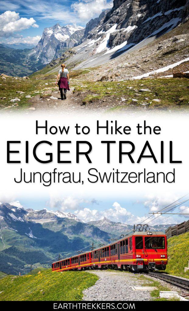 Hike Eiger Trail Jungfrau Switzerland
