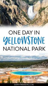 Yellowstone One Day Itinerary