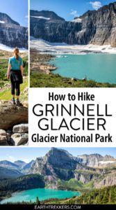 Glacier National Park Grinnell Glacier
