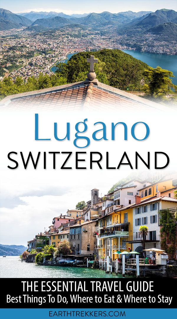 Lugano, Switzerland: What to Do, Where to Eat & Where to ...
