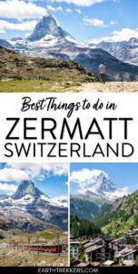 Best Things to do in Zermatt Switzerland Matterhorn