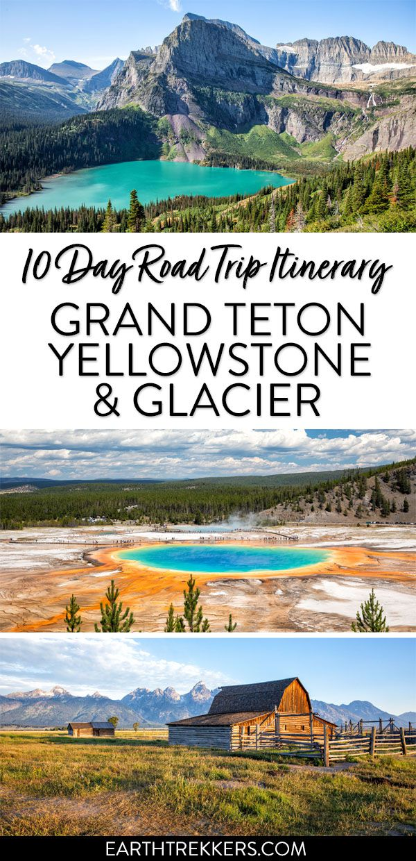 Grand Teton Yellowstone and Glacier Road Trip Itinerary