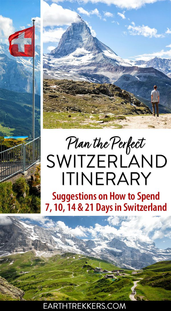 Switzerland Itinerary 7 10 14 21 Days