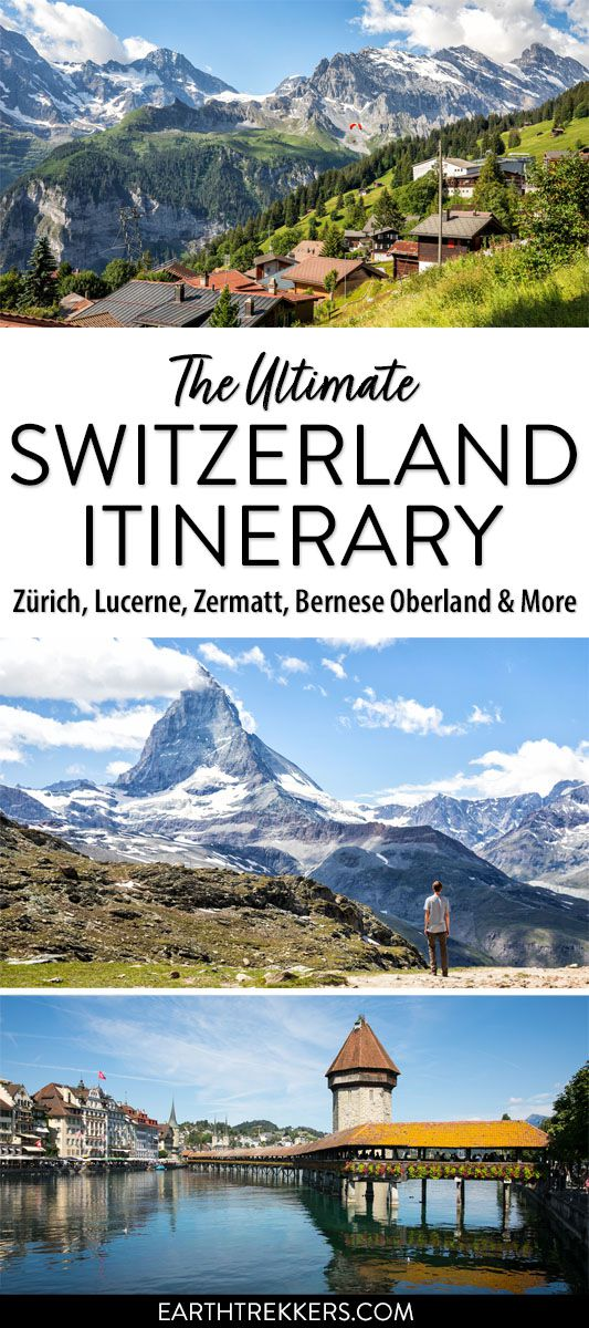 Switzerland Itinerary with Bernese Oberland Zermatt