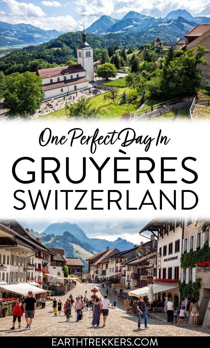 Gruyeres Switzerland Travel Guide