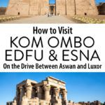 Kom Ombo Edfu Drive Aswan and Luxor