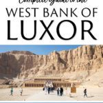 West Bank of Luxor Egypt Complete Guide