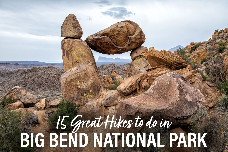 Big Bend Hikes