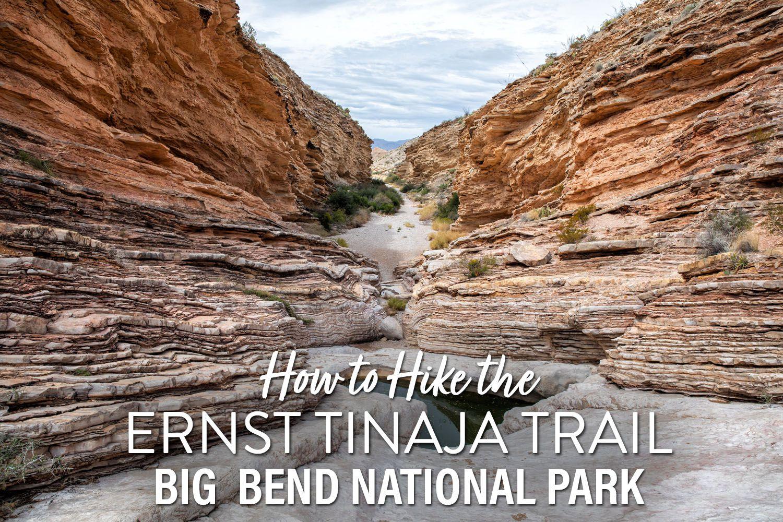 Ernst Tinaja Trail Big Bend