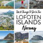 Lofoten Islands Norway Best things to do