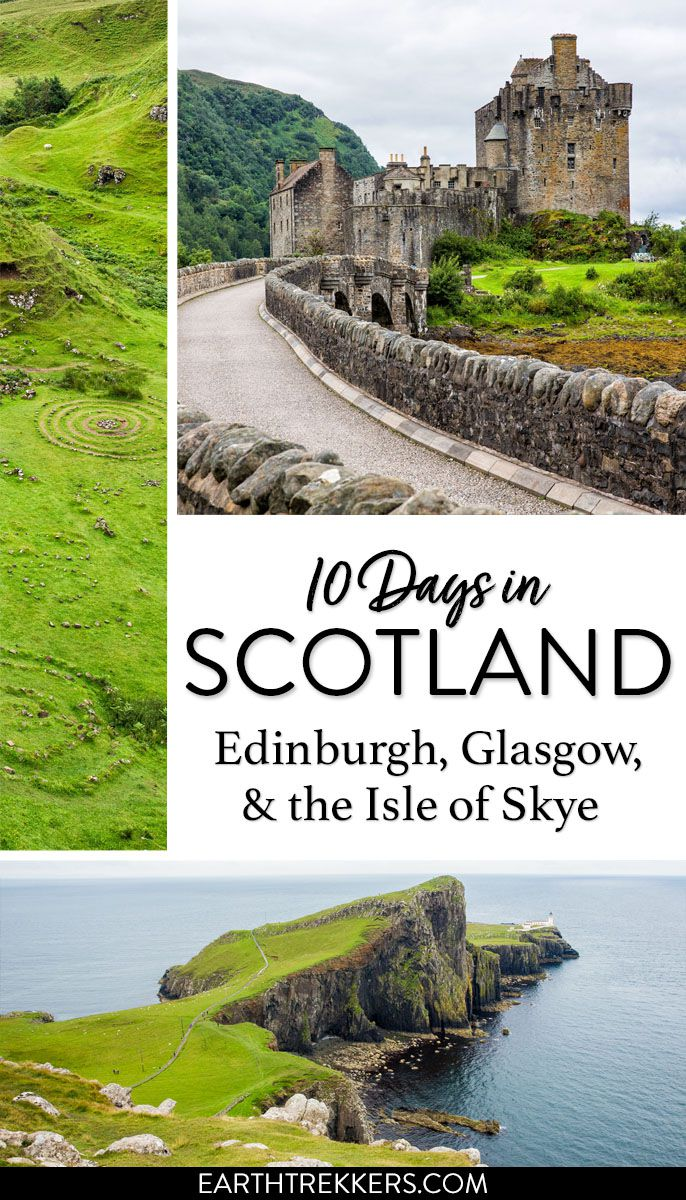 Scotland Travel Itinerary Edinburgh Isle of Skye
