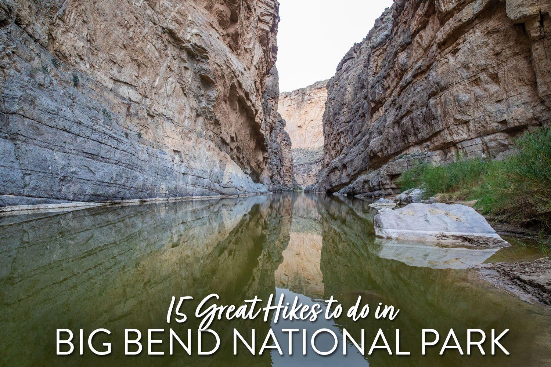 Best Hikes in Big Bend