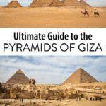 Egypt Pyramids of Giza Travel Guide