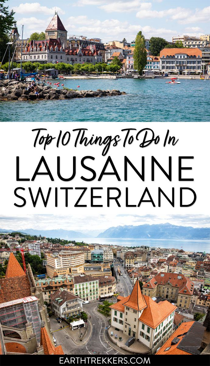 Lausanne Switzerland Travel Itinerary