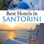 Santorini Greece Best Hotels