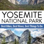 Yosemite Travel Guide Best Hikes and Views