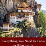 Tigers Nest Hike Bhutan Travel