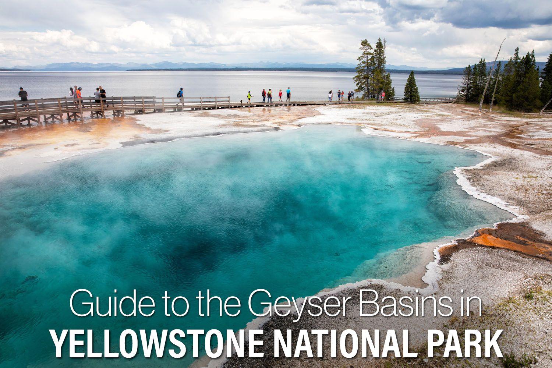 Geyser Basins Yellowstone