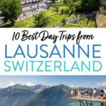 Lausanne Switzerland Best Day Trips