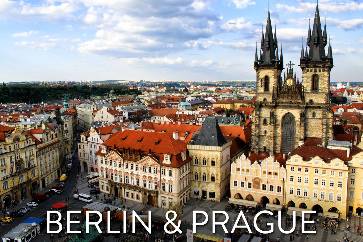 Berlin and Prague