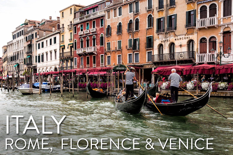 Rome Florence Venice