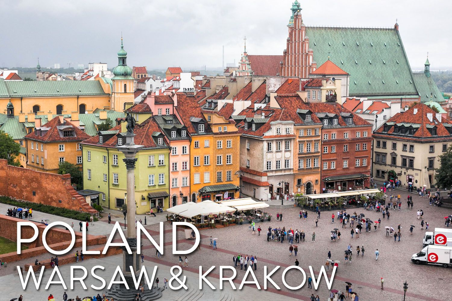 Warsaw and Krakow