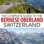 Bernese Oberland Switzerland Travel Guide